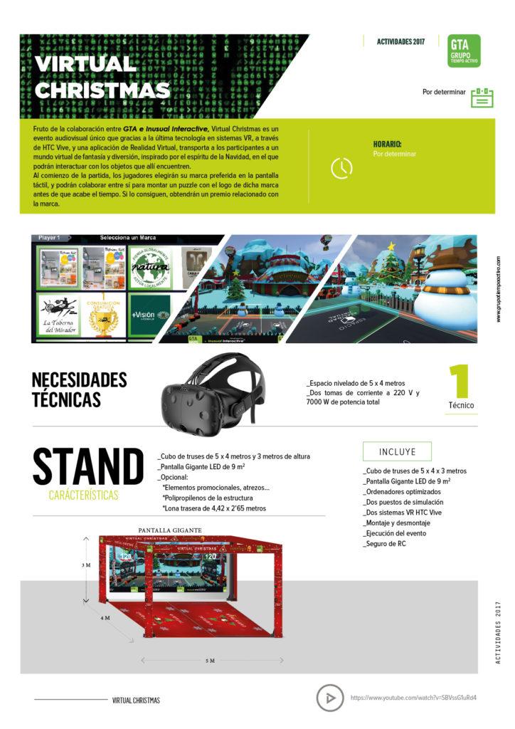 Virtual Christmas es un evento audiovisual único que gracias a la última tecnología en sistemas VR, a través de HTC Vive, y una aplicación de Realidad Virtual, transporta a los participantes a un mundo virtual de fantasía y diversión, inspirado por el espíritu de la Navidad, en el que podrán interactuar con los objetos que allí encuentren.